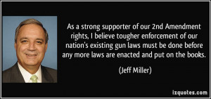 ... gun laws must be done before any more laws are enacted and put on the