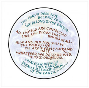 ... quote, The Earth Does Not Belong to Us, Chief Seattle, Native American