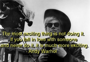 Andy warhol, quotes, sayings, falling in love, cute quote, deep