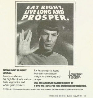 Mr. Spock wants you to live long and prosper by eating well!