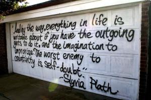 Sylvia Plath quote.