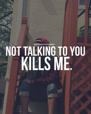 not_talking_to_you_kills_me-337182.jpg?i