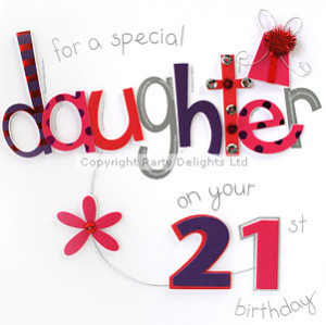 21st Birthday Daughter - Discontinued