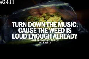 Good Weed Quotes Tumblr Smoking weed quotes tumblr