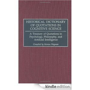 in Cognitive Science: A Treasury of Quotations in Psychology ...