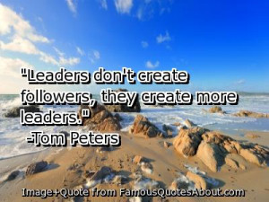 Quotes – Leaders Quotes – Quote – Great – Good – Leadership ...