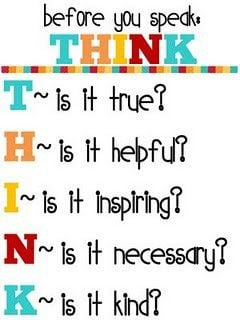 Classroom Quotes / Before you speak: THINK! #printables