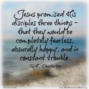 Jesus Promised G. K. Chesterton Quote