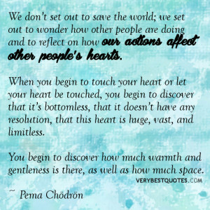 touch quotes, heart quotes, inspirational sayings
