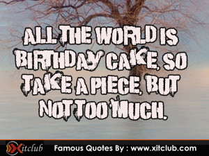 You Are Currently Browsing 15 Most Famous Birthday Quotes