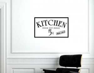 Vinyl Wall words quotes and sayings #0511 Kitchen fresh hot bread 5 ...