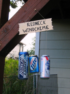 redneck windchime final outside edited Redneck Quotes