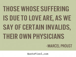 ... proust more love quotes success quotes life quotes motivational quotes
