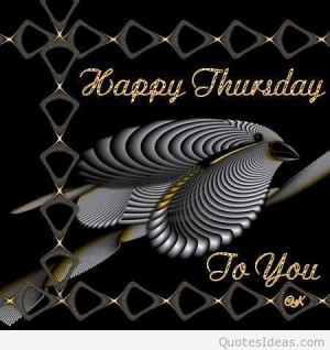 Happy thursday it's thursday today pics, quotes & sayings 2015