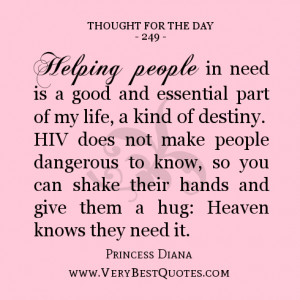 Helping people in need is a good and essential part of my life, a kind ...