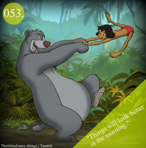The Jungle Book / Disney Quote