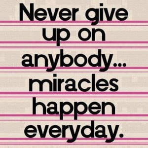 Never Give Up Quotes Sports Never give up on anybody.