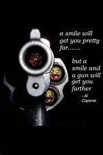 AL CAPONE QUOTE POSTER smiles GANGSTER guns will get you far FUNNY ...