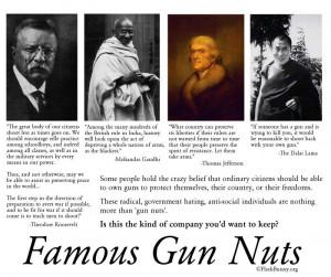 Famous Gun Nuts source FlashBunny dot org and FreedomKeys dot com