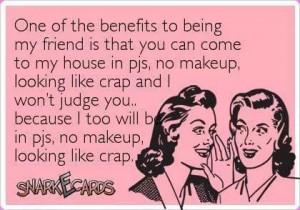 No makeup :)