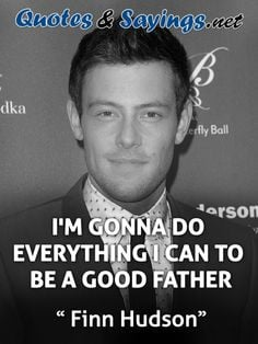 ... www.quotes-sayings.net/pictures-with-quotes/finn-hudson-quotes-sayings