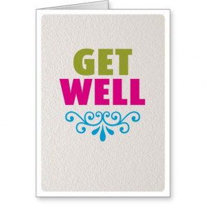 Cute Feel Better Soon Quotes Get well soon feel better card