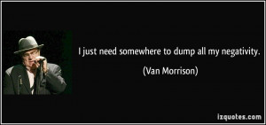 More Van Morrison Quotes