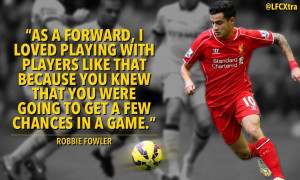 In quotes: Robbie Fowler picks Philippe Coutinho as his LFC Player of ...