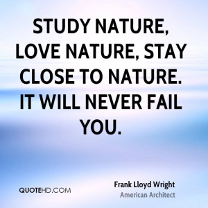 Frank Lloyd Wright Quote Nature