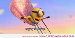 Despicable Me 2 (2013) - movie quote