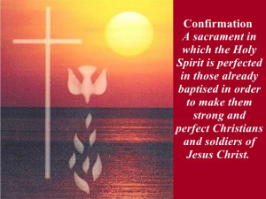 21 R C I A Sacrament Of Confirmation