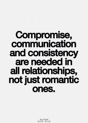 Compromise, communication, consistency