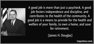 quote-a-good-job-is-more-than-just-a-paycheck-a-good-job-fosters ...