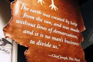 Chief Joseph Quote at the National Trails Interpretive Center in ...