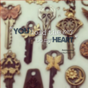 you hold the key to my heart quotes from hannah brown published at 21 ...