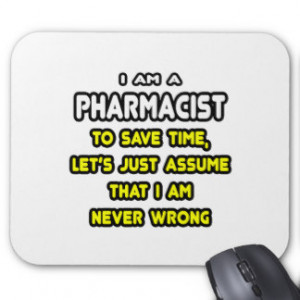 Funny Pharmacist T-Shirts and Gifts Mousepad