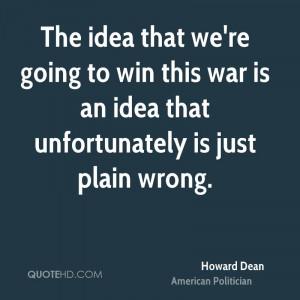 Howard Dean War Quotes