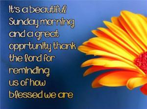 Its a beautiful Sunday morning