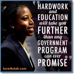 Quotation on Mia Love's Facebook account: 'Hard work and education ...