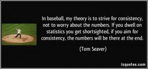 More Tom Seaver Quotes