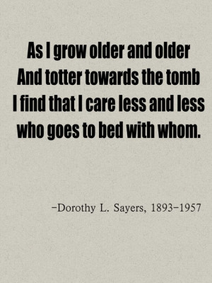 Dorothy L. Sayers quotes.