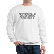 Dirty Sayings Sweatshirts & Hoodies