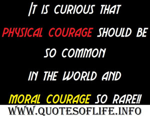 ... -in-the-world-and-moral-courage-so-rare-Mark-Twain-Courage-quotes.jpg