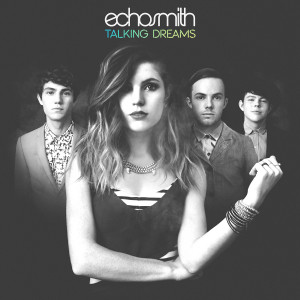 Album Title: Echosmith Talking Dreams