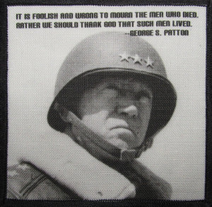 Printed Sew On Patch - General GEORGE PATTON quote - WWII - Vest, Bag ...