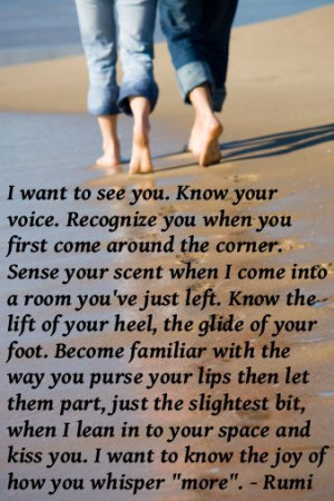 Want To See You. Know Your Voice. Recognize You When You First Come ...