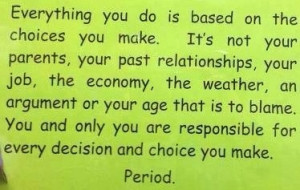 Choices you make quote