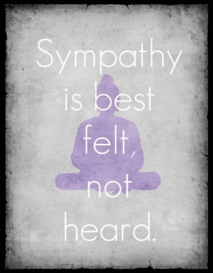 ... you think some Sympathy Quotes (Depressing Quotes) above inspired you
