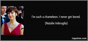 More Natalie Imbruglia Quotes
