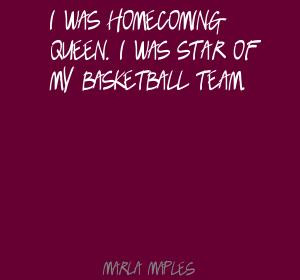 Homecoming Queen Quotes